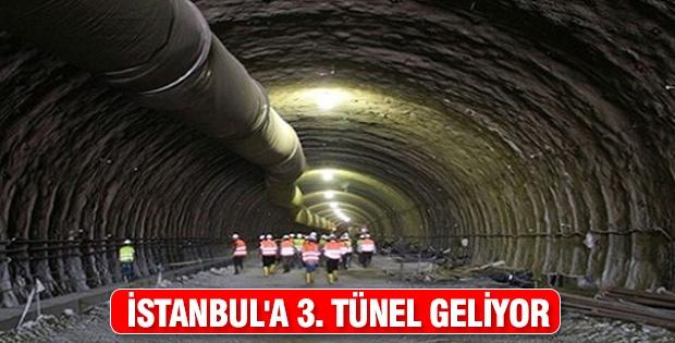 İstanbul'a 3. tünel geliyor