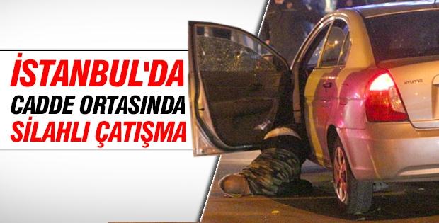 İstanbul'da cadde ortasında silahlı çatışma yaşandı