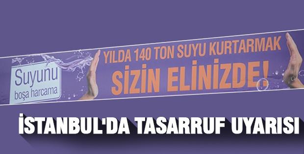 İstanbul'da tasarruf uyarısı