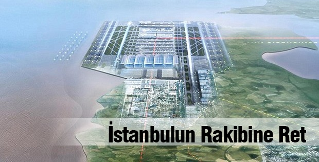 İstanbulun Rakibine Ret