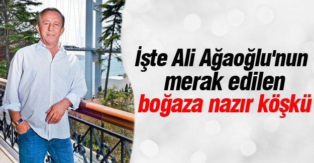 İşte Ali Ağaoğlu'nun boğaz nazır köşkü