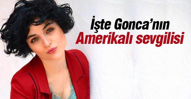 İşte Gonca Vuslateri'nin Amerikalı sevgilisi