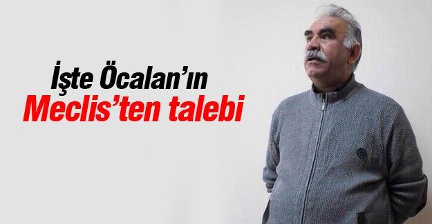 İşte Öcalan'ın Meclis'ten talebi