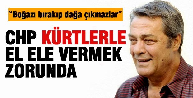 Kadir İnanır:CHP Kürtlerle El Ele Vermek Zorunda