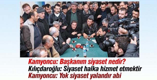 Kamyoncu ile Kılıçdaroğlu arasında ilginç diyalog