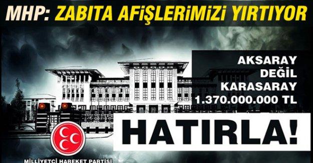 Karatay: 'Ak Saray' Afişlerimizi Zabıta Yırtıyor