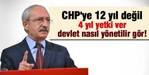 Kemal Kılıçdaroğlu: Devlet nasıl yönetilir göreceksin