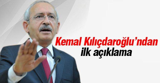 Kemal Kılıçdaroğlu'ndan İlk Açıklama