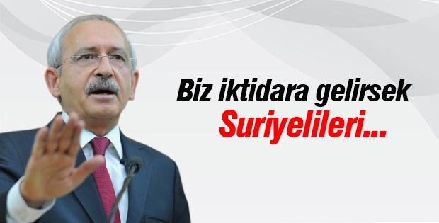 Kılıçdaroğlu: Biz iktidara gelirsek Suriyelileri...