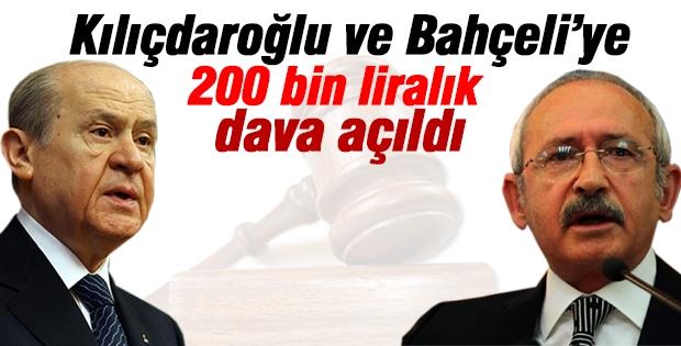 Kılıçdaroğlu ve Bahçeli'ye 200 bin liralık dava açıldı