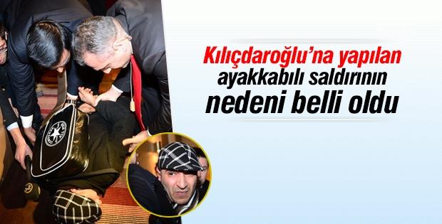 Kılıçdaroğlu'na ayakkabılı saldırının nedeni belli oldu!