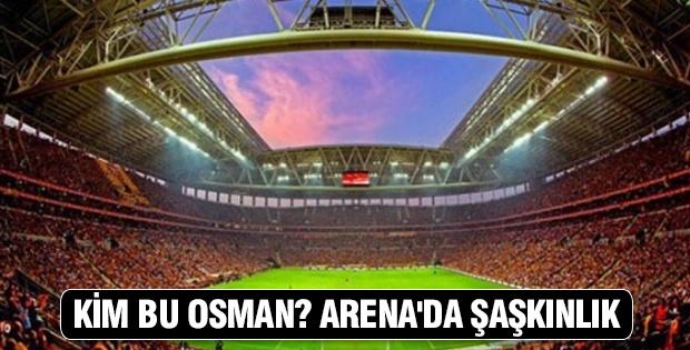 Kim bu Osman? Arena'da şaşkınlık