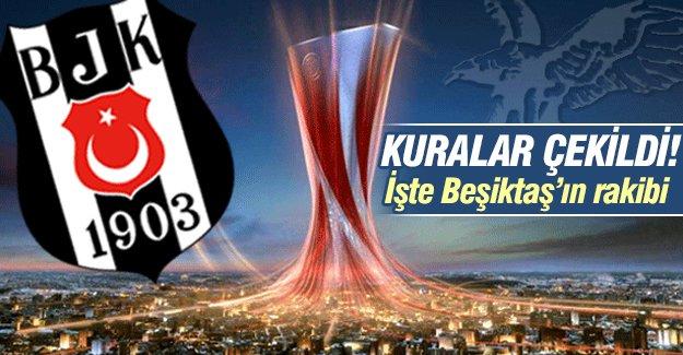 Kuralar çekildi! İşte Beşiktaş'ın rakibi...