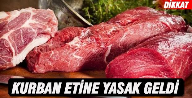 Kurban Etine Yasak Geldi!