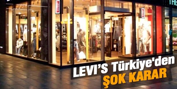 Levi's Türkiye'den şok karar