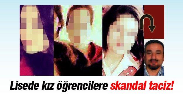 Lisede kız öğrencilere skandal taciz!