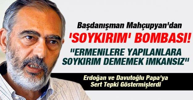 Mahçupyan'dan 'Soykırım' Bombası!
