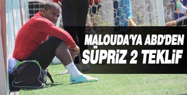 MALOUDA'YA ABD'DEN SÜPRİZ 2 TEKLİF