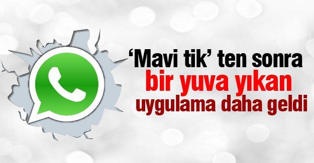 'Mavi tik'ten sonra WhatsApp'ta yuva yıkan uygulama!