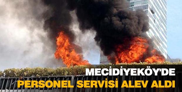 MECİDİYEKÖY'DE PERSONEL SERVİSİ ALEV ALDI