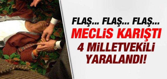 MECLİS'TE KAVGA! 4 Vekil Yaralandı!