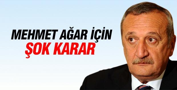 Mehmet Ağar için şok karar!