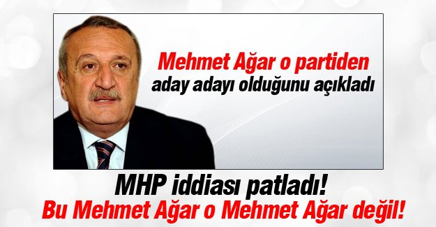 Mehmet Ağar MHP'den aday olmuyormuş!