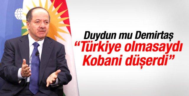 Mesut Barzani: Türkiye olmasaydı Kobani düşerdi