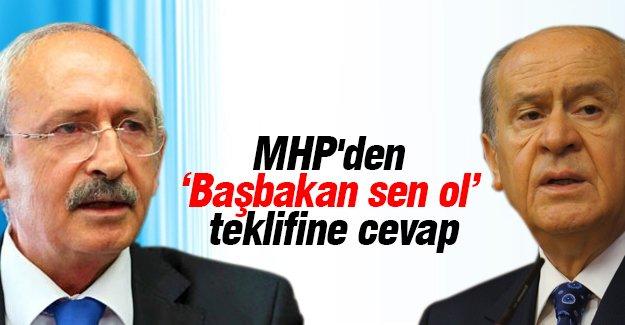 MHP'den 'Başbakan sen ol' teklifine cevap