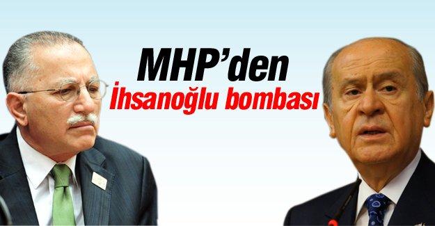 MHP'den Ekmeleddin İhsanoğlu bombası
