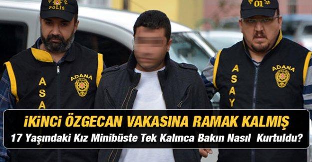 Minibüste genç kıza tecavüze etmeye çalışan sürücü tutuklandı