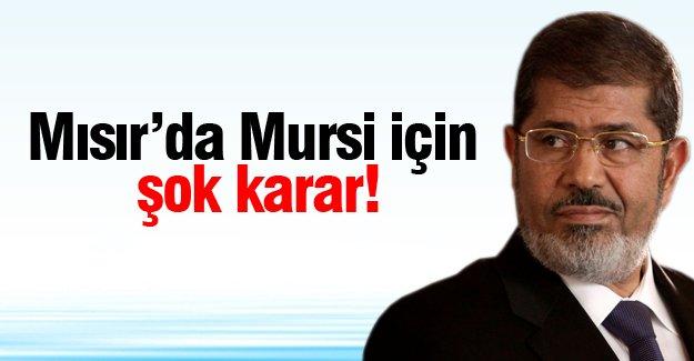 Mısır'da Mursi için  şok karar!