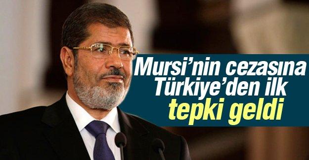 Mursi'nin cezasına Türkiye'den ilk tepki geldi