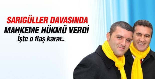 Mustafa-Emir Sarıgül davasında mahkeme hükmü verdi!