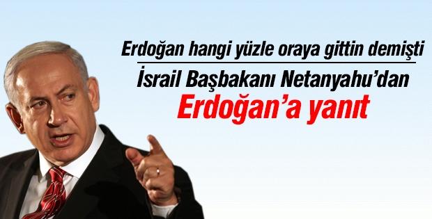Netanyahu'dan Cumhurbaşkanı Erdoğan'a yanıt