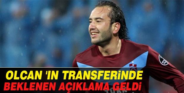OLCAN'IN TRANSFERİNDE BEKLENEN AÇIKLAMA GELDİ