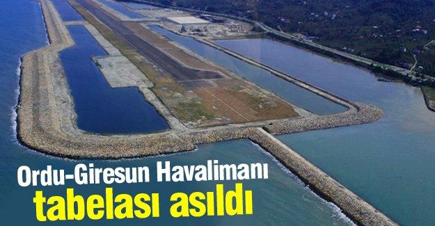 Ordu-Giresun Havalimanı tabelası asıldı