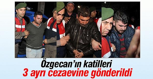 Özgecan'ın katil zanlıları 3 ayrı cezaevine gönderildi