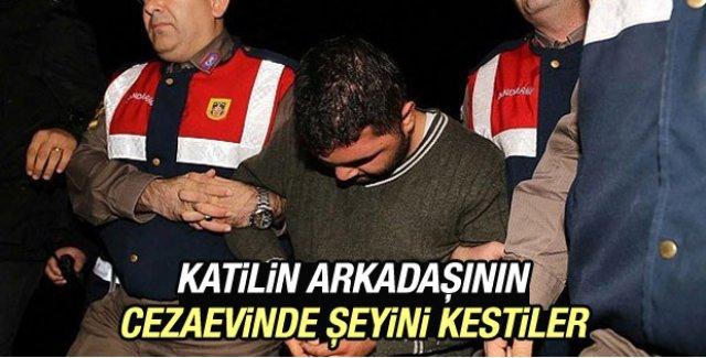 Özgecan'ın katilinin arkadaşı cezaevinde dövüldü