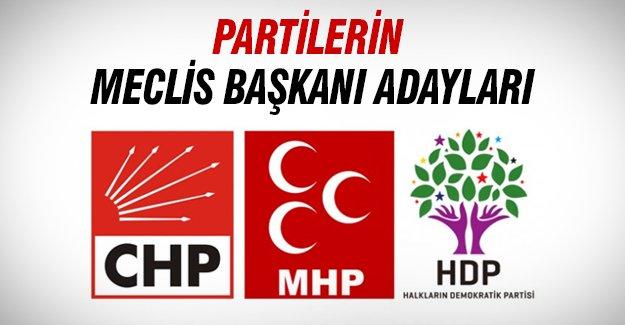 Partilerin Meclis Başkanı adayları