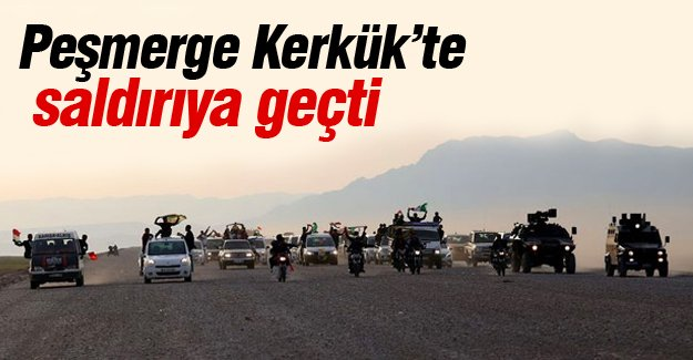 Peşmerge Kerkük'te saldırıya geçti