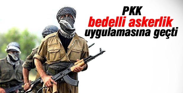 PKK bedelli askerlik uygulamasına geçti!