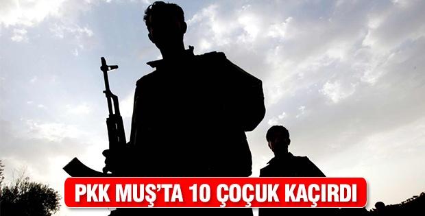PKK Muş'ta 10 çocuğu kaçırdı