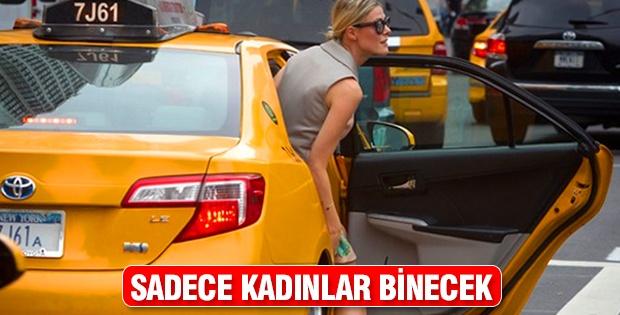 SADECE KADINLAR BİNECEK