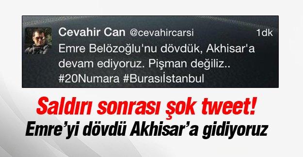 Saldırı sonrası şok tweet: Emre'yi dövdük