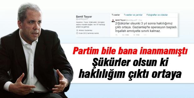Şamil Tayyar'dan sitem dolu operasyon mesajı!
