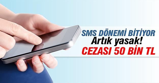 SMS bombardımanı sona eriyor