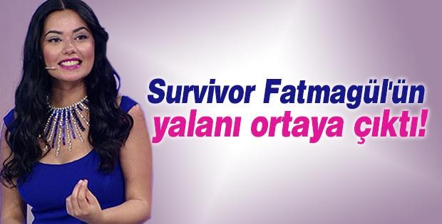 Survivor Fatmagül'ün yalanı ortaya çıktı!