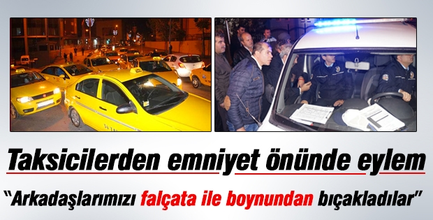 Taksiciler emniyet önünde eylem yaptı