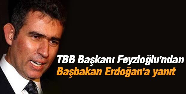 TBB Başkanı Feyzioğlu'ndan Başbakan Erdoğan'a yanıt